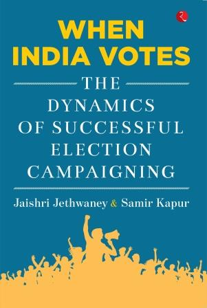 When India Votes: The Dynamics of Successful Election Campaigning